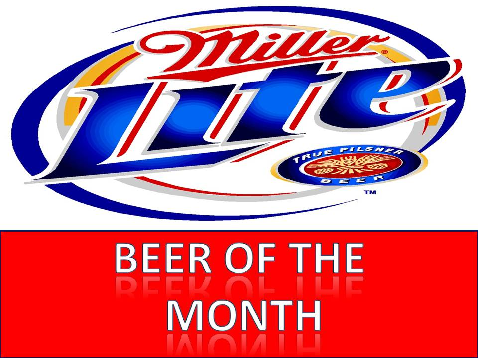 Miller Lite Beer of the Month